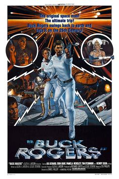 "Buck Rogers (1979); the theatrical release of the pilot ""Awakening."" Decent ""Star Wars-on-a-budget"" movie. Entertaining, though pretty silly at times and the robot Twiki is truly obnoxious ('70s JarJar). But it had Erin Gray, and thus cemented my adolescent crush on her... haha."