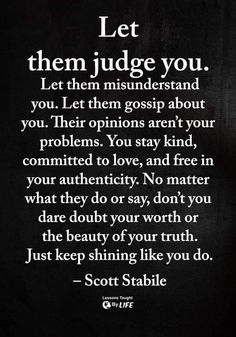 Words of Wisdom and Inspirational Quotes quotes quotes about life quotes about love quotes for teens quotes for work quotes god quotes motivation Quotable Quotes, Wisdom Quotes, True Quotes, Great Quotes, Love People Quotes, Quotes For Haters, Changes In Life Quotes, Why Me Quotes, Moving On Quotes Inspirational