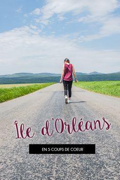 L'île d'Orléans en 5 coups de cœur • Saint Jean, Quebec City, Coups, The Good Place, About Me Blog, Road Trips, France, Travel, Sunrise