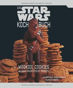 """Buy The Star Wars Cookbook: Wookiee Cookies and Other Galactic Recipes by Robin Davis at Mighty Ape NZ. Boba Fett-Uccine and Princess Leia Danish Dos are just the beginning when the Force is with you in the kitchen. """"Wookiee Cookies"""" is your in. Jabba The Hutt, Boba Fett, Star Wars Essen, Star Wars Cookbook, Wookie Cookies, Star Wars Food, Star Wars Themed Food, Star Wars Party Food, Biscuits"""