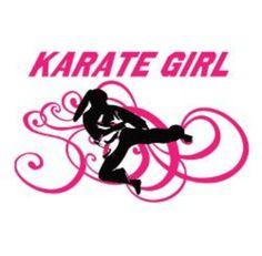 I'm a karate girl!! :)