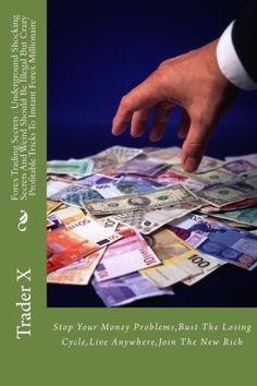 Millionaire forex traders secret deals