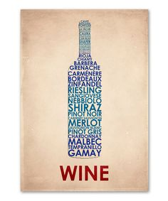 Look at this #zulilyfind! 'Wine' Typography Print by  #zulilyfinds