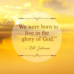 Pastor Bill Johnson of my home church ( my home church for 42 years now * Bethel Redding CA Bill Johnson Quote, Eric Johnson, Bible Quotes, Me Quotes, Quotable Quotes, Bethel Redding, Hope Painting, Caroline Leaf, Bethel Church