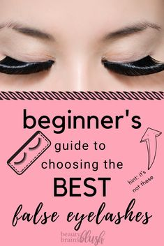 Beginners Guide to Choosing the BEST false eyelashes! Falsies can be intimidating, and this article Best Drugstore Eyelashes, Best False Lashes, False Eyelashes Tips, Eyelashes How To Apply, Applying False Lashes, Applying Eye Makeup, Natural Fake Eyelashes, Fake Lashes, House Of Lashes