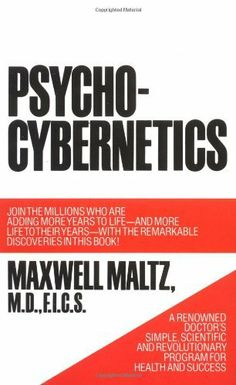 Psycho-Cybernetics, A New Way to Get More Living Out of Life by Maxwell Maltz, http://www.amazon.com/dp/0671700758/ref=cm_sw_r_pi_dp_O3OFqb1RW85XX