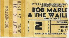 Ticket Bob Marley Concert at PittsBurgh, USA, June 1978, Kaya Tour