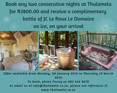 Book any two consecutive nights at Thulamela, Hazyview for R3800.00 and receive a complimentary bottle of JC Le Roux Le Domaine on ice, on your arrival Offer available from Monday, 08 January 2018 to Thursday, 15 March 2018 To book, phone Penny on 082 454 8278 or email us at info@thulamela.co.za, please use reference: JC www.thulamela.co.za