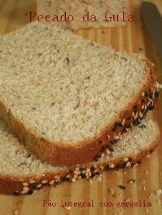 PECADO DA GULA: Pão integral com gergelim
