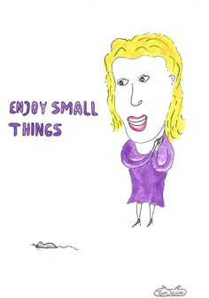 Enjoy small things. Embrace the positive powers in simple life.