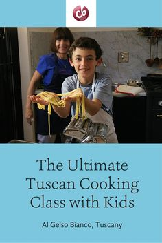 One of our favorite family cooking classes in Tuscany at Al Gelso Bianco—a must with kids!