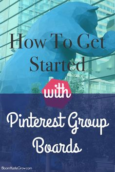 How to Get Started With Pinterest Group Boards: Learn how to find boards to join and what to do next.
