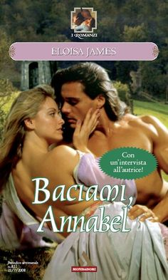 821 ELOISA JAMES: Baciami, Annabel | RomanticaMente