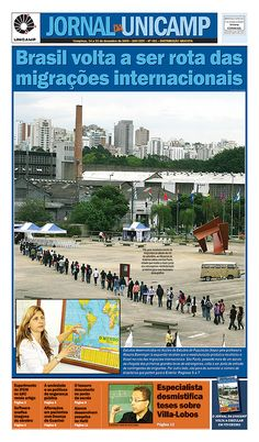 Brasil volta a ser rota das migrações internacionais.  Reestruturação produtiva põe Brasil na rota das migrações internacionais