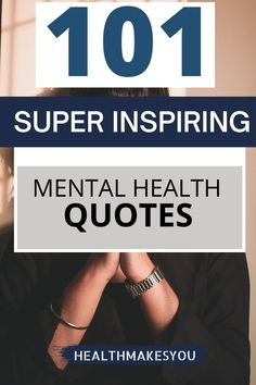 Discover 101 mental health quotes to help you live a saner and healthier life. Mental health awareness and inspiration is very important. So, read and share these inspiring quotes with your friends and family. #mentalhealthquotes #mentalhealthawareness #inspiringquotes #mentalhealth Positive Mental Health, Mental Health Quotes, Mental Health Awareness, Inspirational Quotes For Women, Inspiring Quotes About Life, Positive Motivation, Positive Vibes, Woman Quotes, Life Quotes