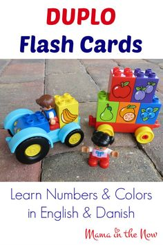 DUPLO Flash Cards (Free Printables).  Learn numbers, colors and fruit in both Danish and English! SO cute - perfect to get toddlers preschool ready!