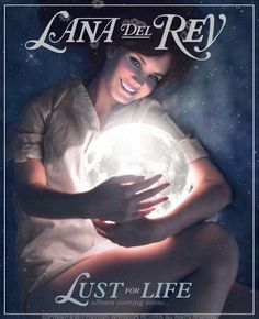 Lana Del Rey #Lust_For_Life edit by mydarkpeople