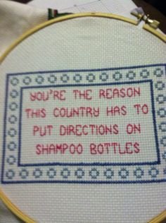 Snarky cross stitch. Done by me. highly amusing me thinks