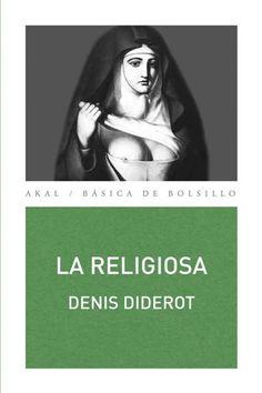La religiosa / Denis Diderot ; edición de Jorge A. Marfil - http://fama.us.es/record=b2548482~S5*spi