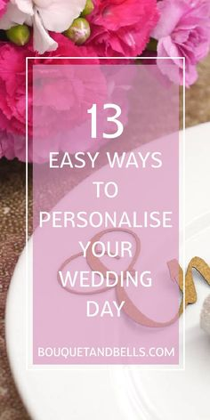 13 Easy Ways to Personalise Your Wedding Day - Bouquet & Bells Budget Wedding, Wedding Tips, Diy Wedding, Dream Wedding, Wedding Day, Wedding Dreams, Stationery Items, Personalized Wedding, Big Day