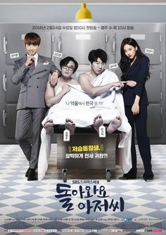 "♥♥♥ COME BACK AHJUSSI (aka Please Come Back, Mister / Come Back Mister) ~ Synopsis: Based on the Japanese Novel ""Tsubakiyama Kacho no Nanokakan"" by Jiro Asada published in ""Asahi Shimbun."" Kim Young-Soo (Kim In-Kwon) and Han Gi-Tak (Kim Soo-Ro) both arrive in the afterlife and return to life in new bodies. Young-Soo as Lee Hae-Joon (Rain), a handsome man; & Gi-Tak as Han Hong-Nan (Oh Yeon-Seo), a pretty young woman.   Episodes: 16   SBS Broadcast 02/24/2016 - 04/14/2016   Genre: comedy…"