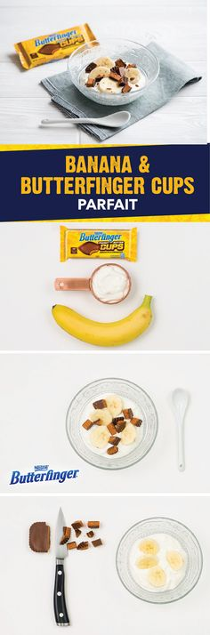 Start your morning off with a special treat thanks to this recipe for Banana and Butterfinger Cups Parfait. Combine creamy vanilla yogurt with fresh banana slices and the crispety, crunchety, peanut-buttery taste of BUTTERFINGER® Peanut Butter Cups. Serve this sweet dish on busy weekday mornings for a quick and easy breakfast recipe.