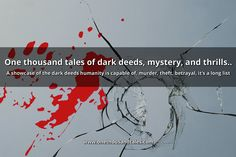 1000 tales of dark deeds, mystery, and thrills..