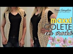 MAXXI COLETE EM CROCHÊ/ DIANE GONÇALVES - YouTube