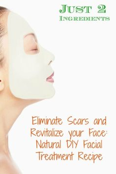 Eliminate Scars and Revitalize your Face: Natural DIY Facial Treatment Recipe. Scars are awful and very difficult to lighten. This DIY recipe uses a compressed face mask along with lemon to lighten and eventually remove those scars. This works great on just about any type of scar from acne to surgical scars and even those that you may have had for years.