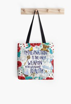 Alice in Wonderland - Imagination Tote Bag If you love beauty and looking great, check out our beauty canvas wrap range - click that link! Alice And Wonderland Quotes, Alice In Wonderland Tea Party, Printed Tote Bags, Cotton Tote Bags, Reusable Tote Bags, Valentine Love Quotes, Iphone Wallet, Iphone Cases, The Calling