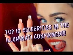 ✔ TOP 10 CELEBRITIES IN THE ILLUMINATI CONFIRMED!!!