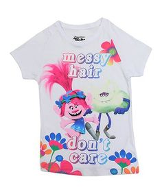 This Trolls 'Messy Hair Don't Care' Tee - Girls is perfect! #zulilyfinds
