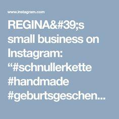 "REGINA's small business on Instagram: ""#schnullerkette #handmade #geburtsgeschenk #babygeschenk"" • Instagram"
