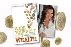 """""""Wire Yourself For Wealth"""" by Laura Leigh Clarke 