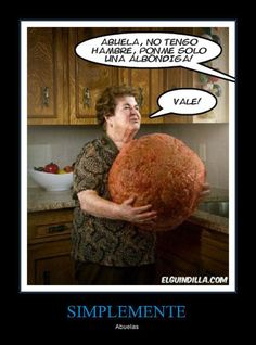 When U Tell Gram Gram Ur Not Rly Hungry But Youll. ~ Memes curates only the best funny online content. The Ultimate cure to boredom with a daily fix of haha, hehe and jaja's. Photo Humour, Italian Memes, Italian Quotes, Italian Phrases, Italian Recipes, Spanish Jokes, Spanish Class, Spanish Recipes, Learn Spanish