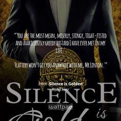 Silence is Golden - Heroic Rescue a la Ambrose Storm And Silence, Silence Is Golden, Wattpad Quotes, Wattpad Books, Movie Quotes, Book Quotes, Silence Quotes, Damsel In Distress, Book Reader