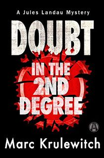 Doubt in the 2nd Degree: A Jules Landau Mystery by Marc Krulewitch #ebooks #kindlebooks #freebooks #bargainbooks #amazon #goodkindles