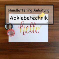 Handlettering Anleitung: Abklebetechnik
