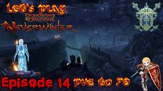 New area: The Neverdeath! - Neverwinter Xbox one paladin PvE to 70 episo...