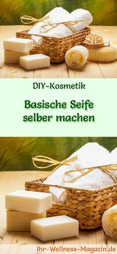 Seife herstellen - Seifen-Rezept: Basische Seife selbst machen - sie löst schädliche Säure und transportiert sie ab ...
