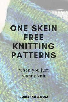 One Skein Knitting Patterns Free | One Skein Patterns | One Ball Knitting Patterns | 1 Skein Knitting Patterns | 1 Skein Knitting Projects