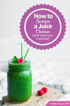 How to Survive a Juice Cleanse (and Come Out a Winner)