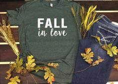 Fall in Love,  Fall Themed Shirts,  Super Soft T Shirts-Multiple Color Options by INKDBYDESIGN on Etsy