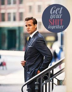 Get your shit together - Harvey Specter #macht #suits #quotes