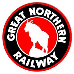 Great Northern Railway Railroad Sign, Aluminum Metal Sign, Four Sizes, USA Made Vintage Style Retro