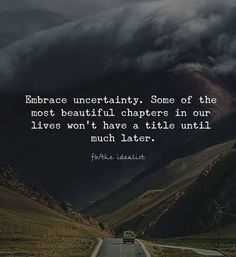 True, one of this chapter in my life is spectacular! Wisdom Quotes, True Quotes, Great Quotes, Words Quotes, Wise Words, Quotes To Live By, Motivational Quotes, Inspirational Quotes, Sayings