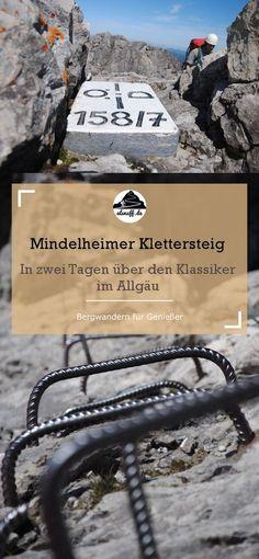 Über den Mindelheimer Klettersteig in den Allgäuer Alpen - mit Hüttenübernachtung #alpen #berge #outdoor #hiking