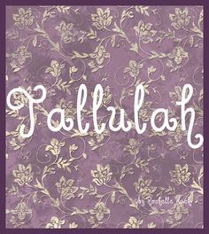 """Baby Girl Name: Tallulah. It is of Native American origin, from the Choctaw language and means """"leaping water."""" It is also thought to derive from a similar sounding Gaelic name. http://www.pinterest.com/vintagedaydream/baby-names/"""