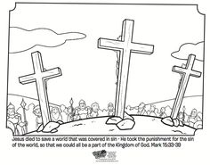 Kids coloring page from What's in the Bible? showing Jesus on the Cross from Mark 15:33-39. Volume 10: Jesus is the Good News!