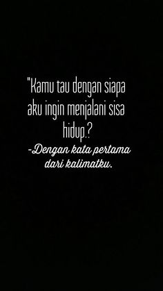 Ya kamu tau Quotes Rindu, Quotes Lucu, Cinta Quotes, Quotes Galau, Story Quotes, Tumblr Quotes, People Quotes, Best Quotes, Life Quotes